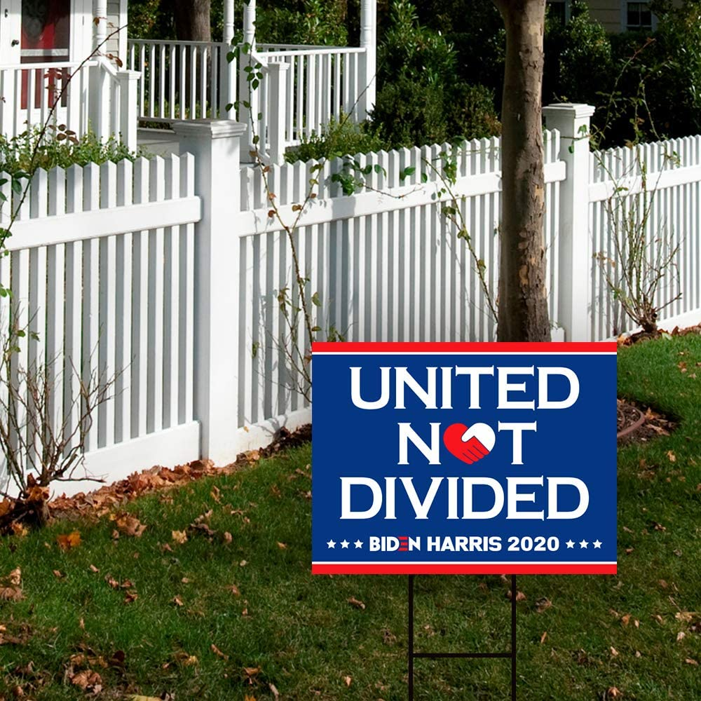 Biden Harris United Not Divided Yard Sign
