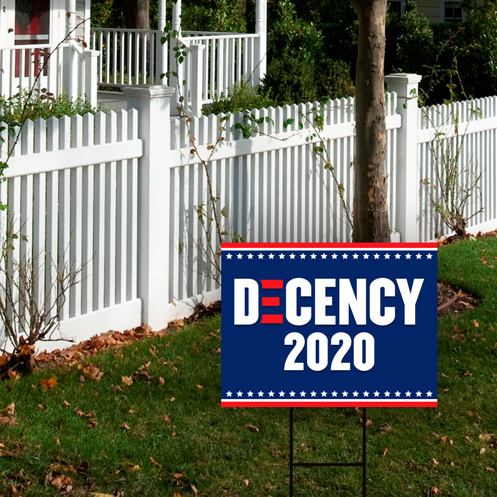 Decency 2020 Yard Sign