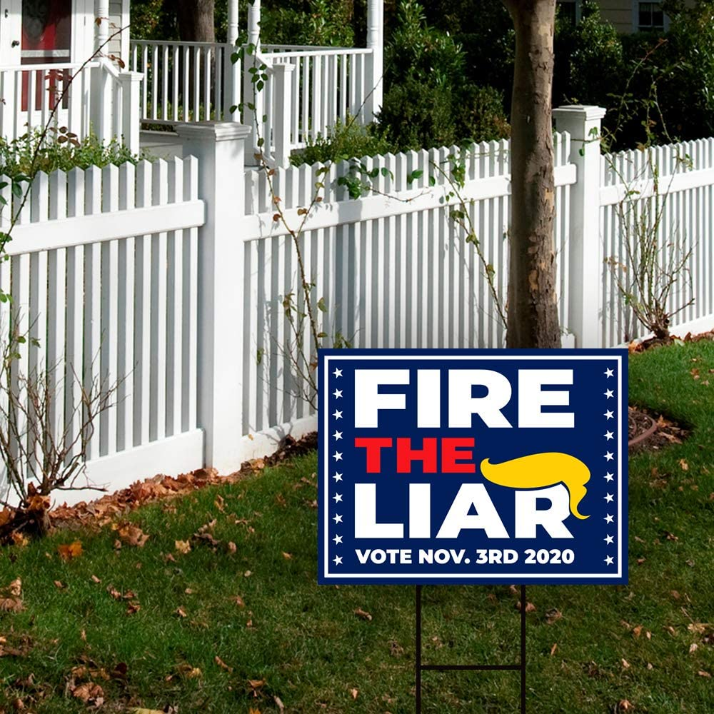 Fire The Liar 2020 Yard Sign