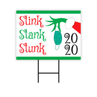 2020 Stink Stank Stunk Mask Yard Sign