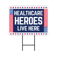 Healthcare Hero Lives Here Yard Sign