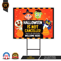 Halloween Is Not Cancelled Yard Sign