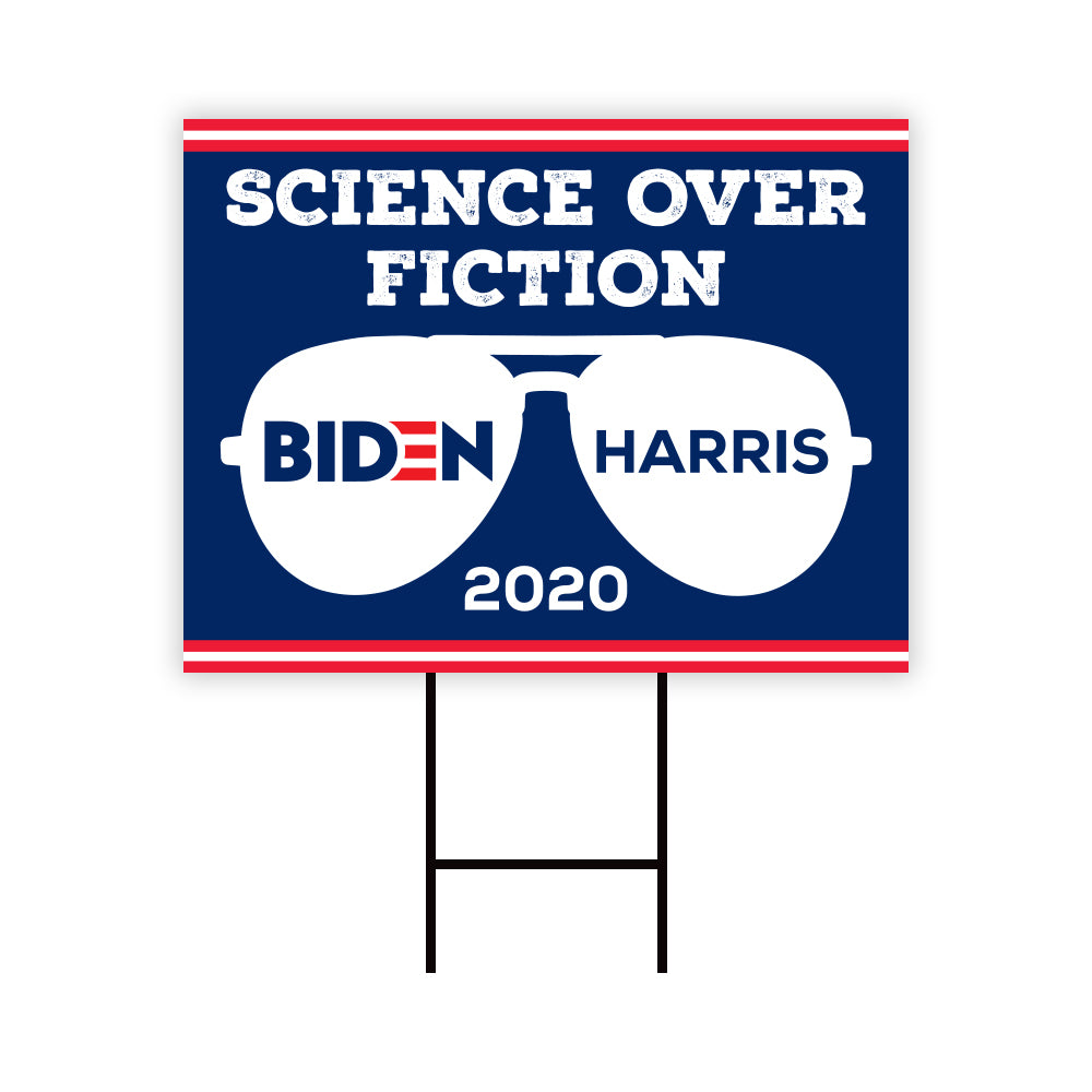 Science Over Fiction 2020 Biden Yard Sign