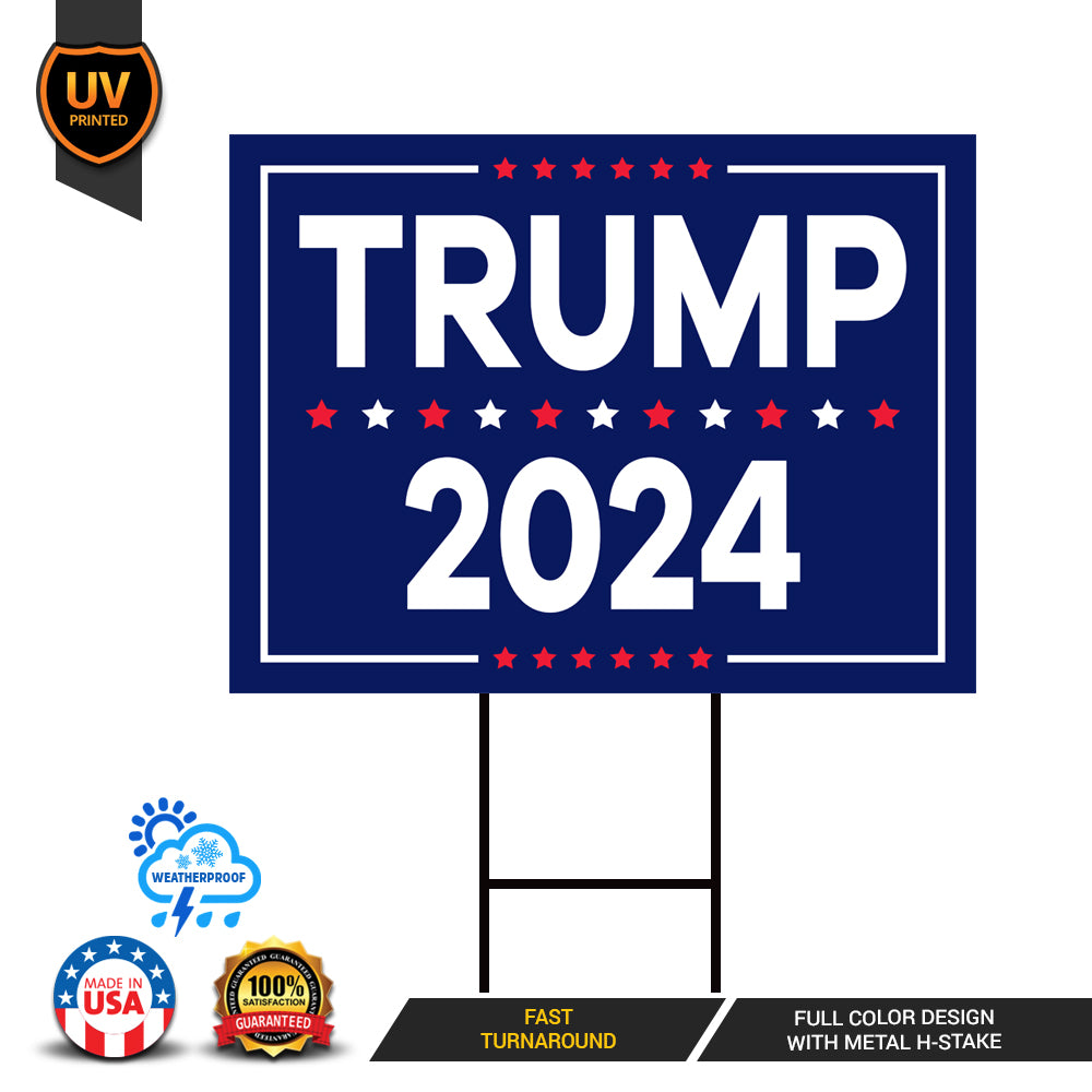 Trump 2024 Yard Sign