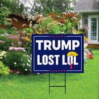 Trump Lost LOL Yard Sign
