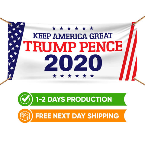 Trump Pence 2020 Keep America Great Banner