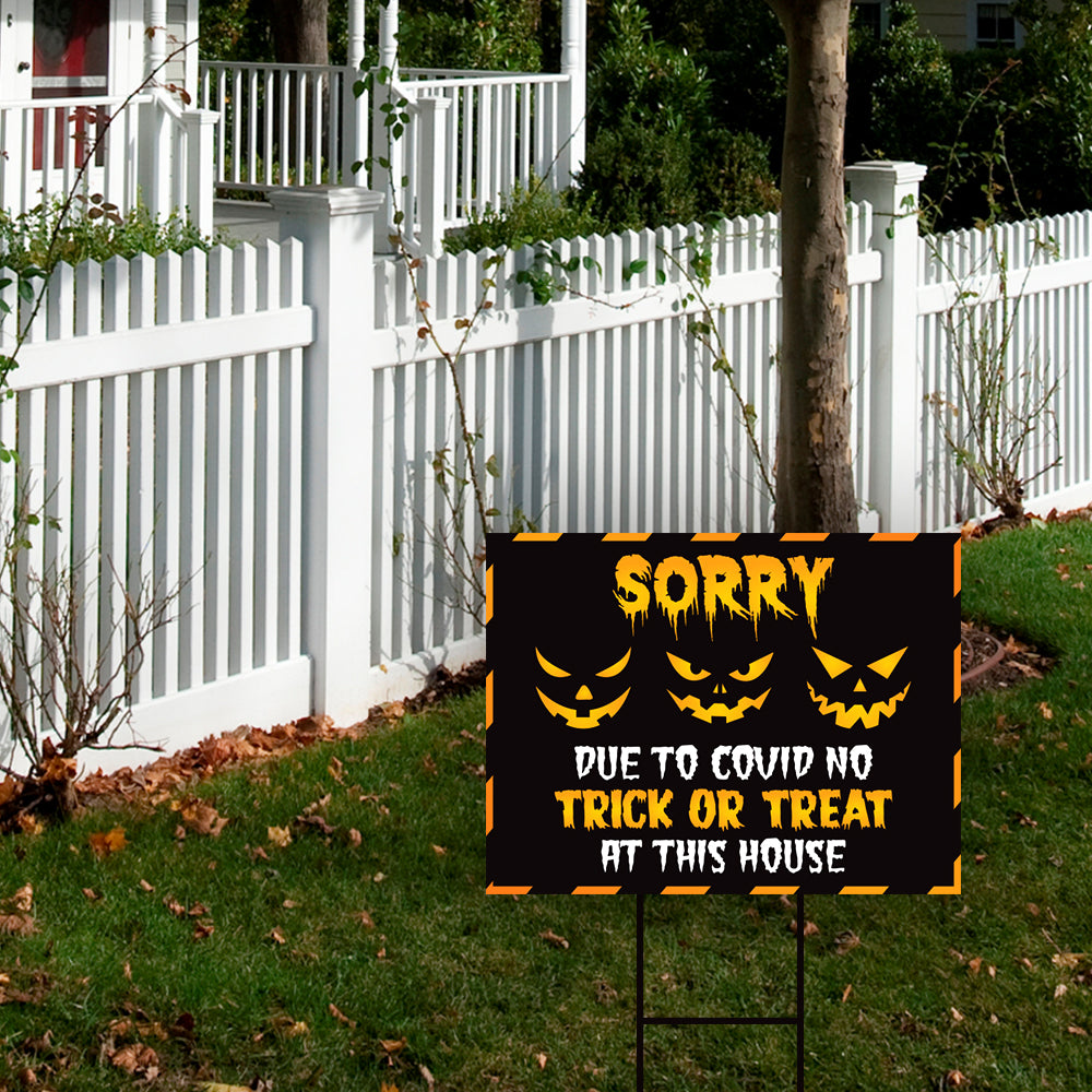 Sorry No Trick or Treat Halloween Yard Sign