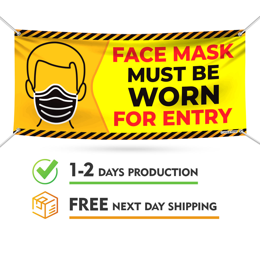 Face Mask Must Be Worn For Entry Banner Sign