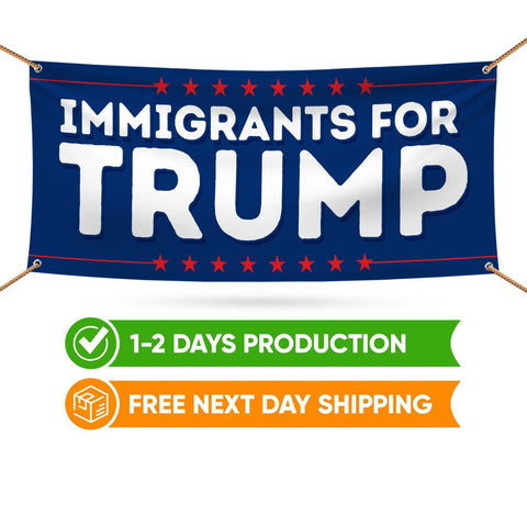 Immigrants For Trump Banner