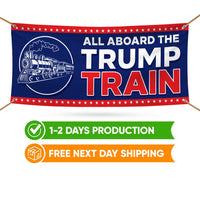 All Aboard The Trump Train Banner Sign