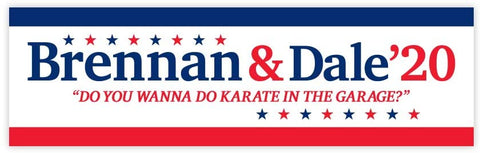 Brennan and Dale 2020 Sticker Vinyl Decal