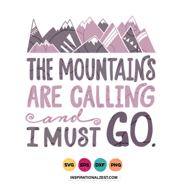 The Mountains Are Calling SVG