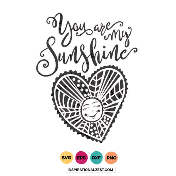 You Are My Sunshine SVG