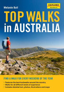 Top Walks in Australia by Melanie Ball