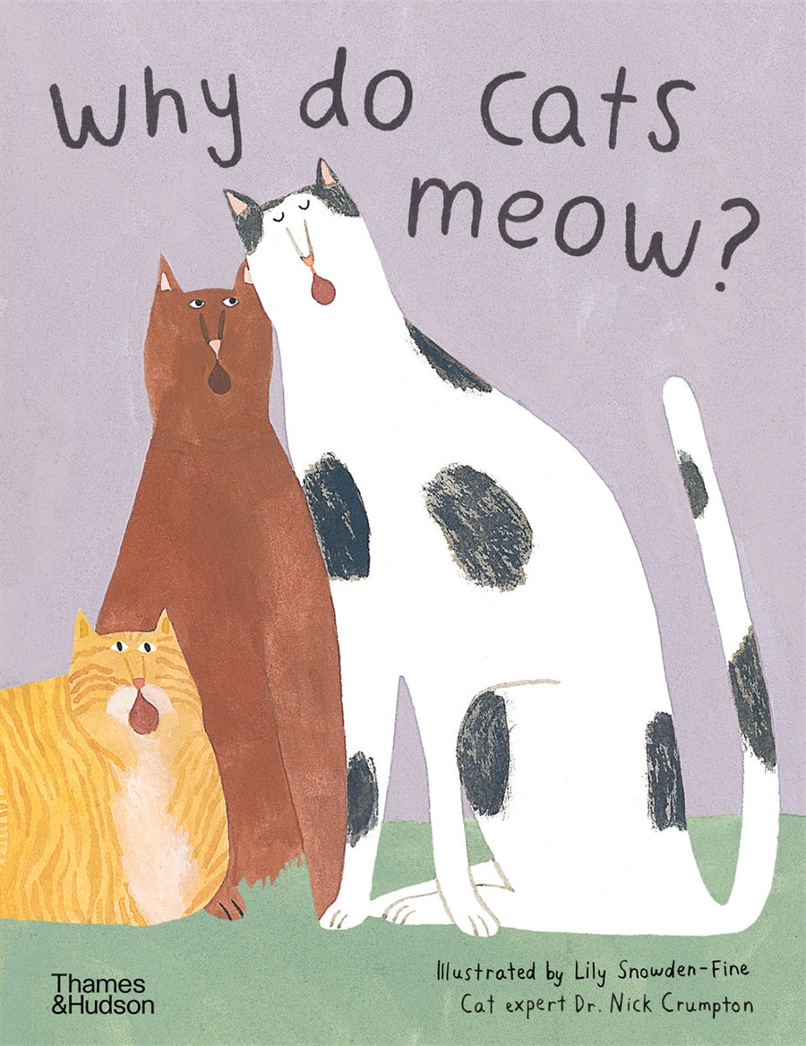 Why Do Cats Meow by Dr Nick Crumpton