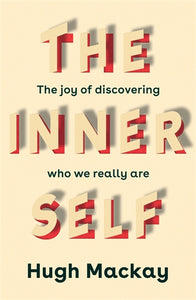 The Inner Self by Hugh Mackay