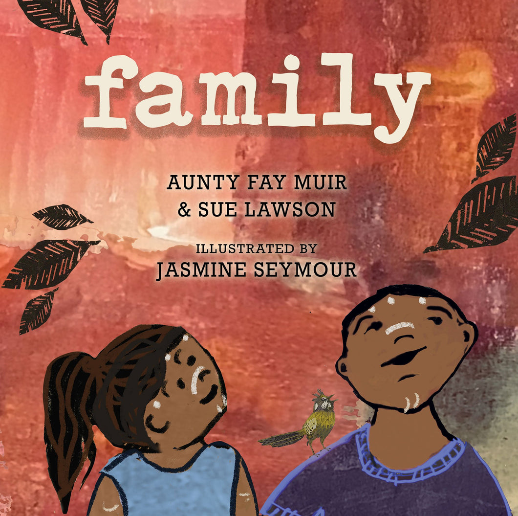 Family by Aunty Fay Muir & Sue Lawson