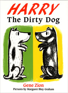 Harry the Dirty Dog by Gene Zion