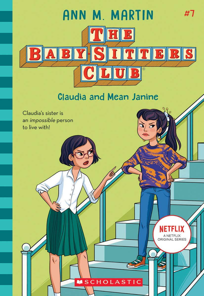 The Baby-Sitters Club 7: Claudia and Mean Janine by Ann M. Martin