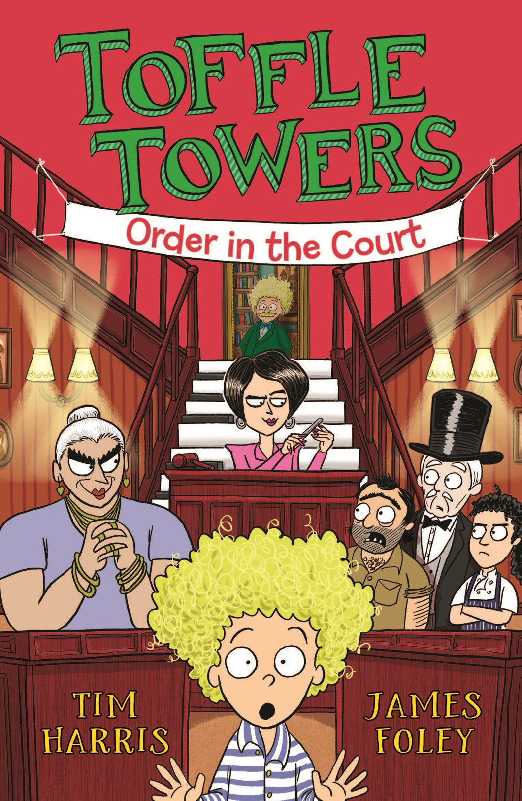 Toffle Towers 3: Order in the Court by Tim Harris and James Foley