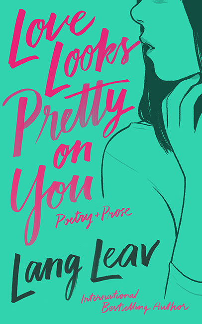 Love Looks Pretty On You by Lang Lear