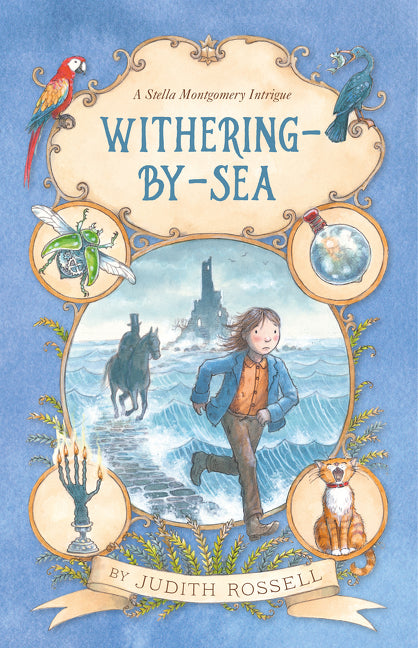 A Stella Montgomery Intrigue Book 1 - Withering-By-Sea by Judith Rossell
