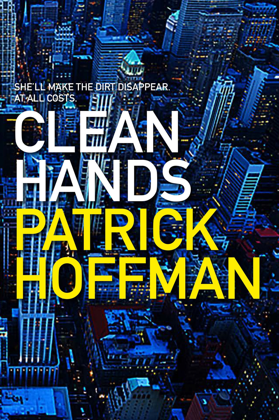 Clean Hands by Patrick Hoffman