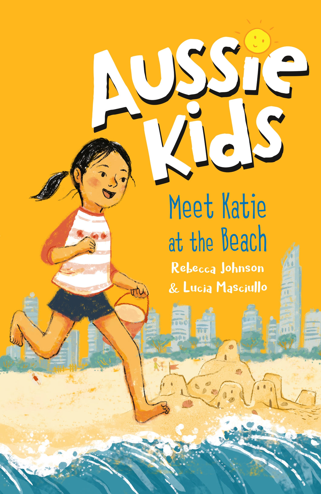 Aussie Kids: Meet Katie at the Beach by Rebecca Johnson