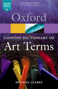 Oxford Concise Dictionary of Art Terms