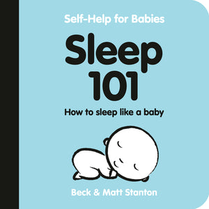Sleep 101, Self-Help for Babies