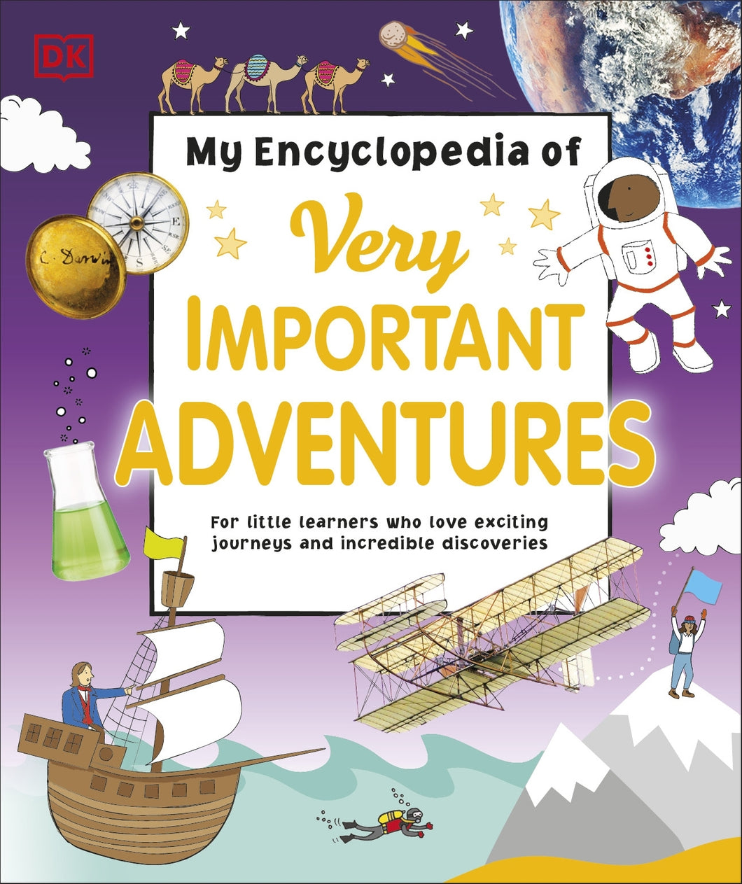 My Encyclopedia of Very Important Adventures by Dorling Kindersley