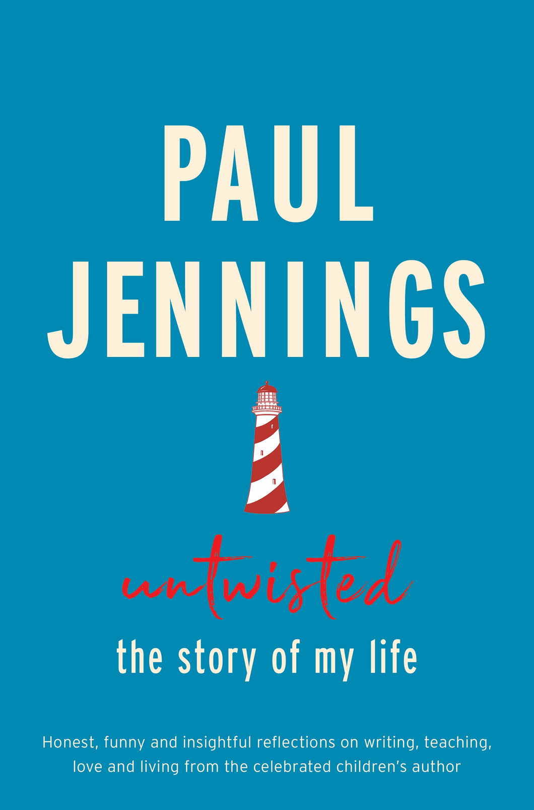 Untwisted, The Story of My Life by Paul Jennings