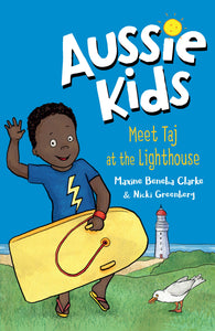 Aussie Kids: Meet Taj at the Lighthouse by Maxine Beneba Clarke