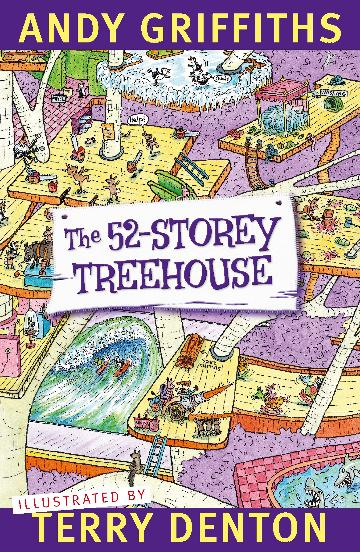 The 52-Storey Treehouse by Andy Griffiths and Terry Denton