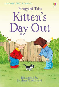 Usborne First Reading Farmyard Tales: Kitten's Day Out