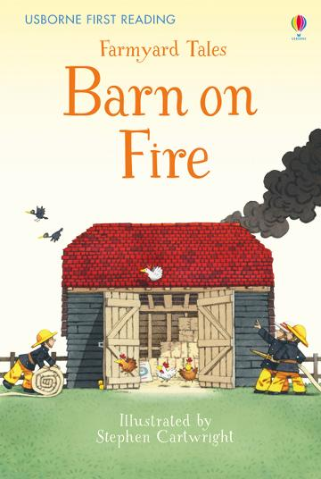 Usborne First Reading Farmyard Tales: Barn on Fire