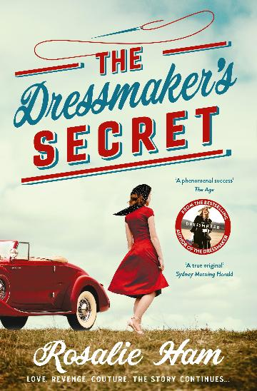 The Dressmaker's Secret by Rosalie Ham
