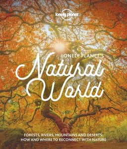 Lonely Planet Natural World