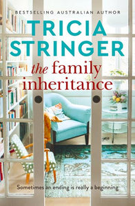 Family Inheritance by Tricia Stringer