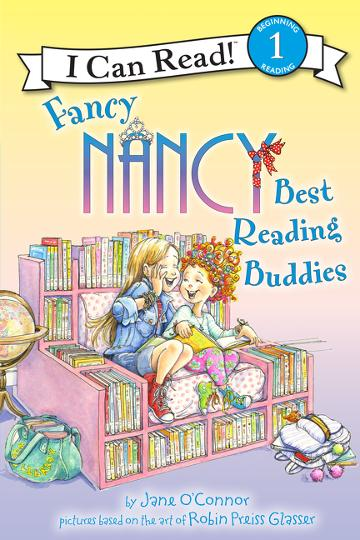I Can Read! Fancy Nancy Best Reading Buddies by Jane O'Connor
