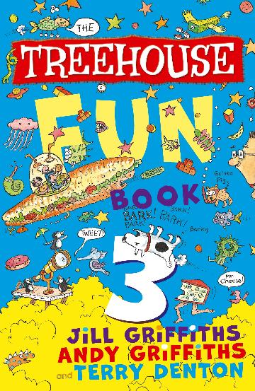 The Treehouse Fun Book 3 by Andy and Jill Griffiths and Terry Denton