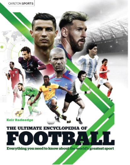 The Ultimate Encyclopedia of Football by Keir Radnedge