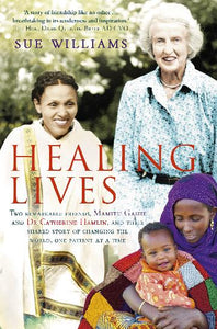 Healing Lives by Sue Williams