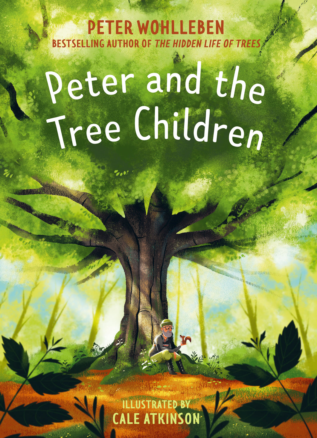 Peter and the Tree Children by Peter Wohlleben and Cale Atkinson