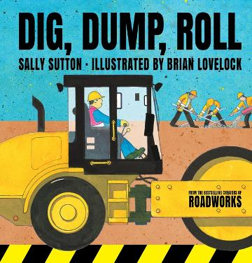 Dig, Dump, Roll by Sally Sutton