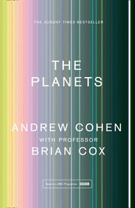 The Planets by Andrew Cohen and Brian Cox