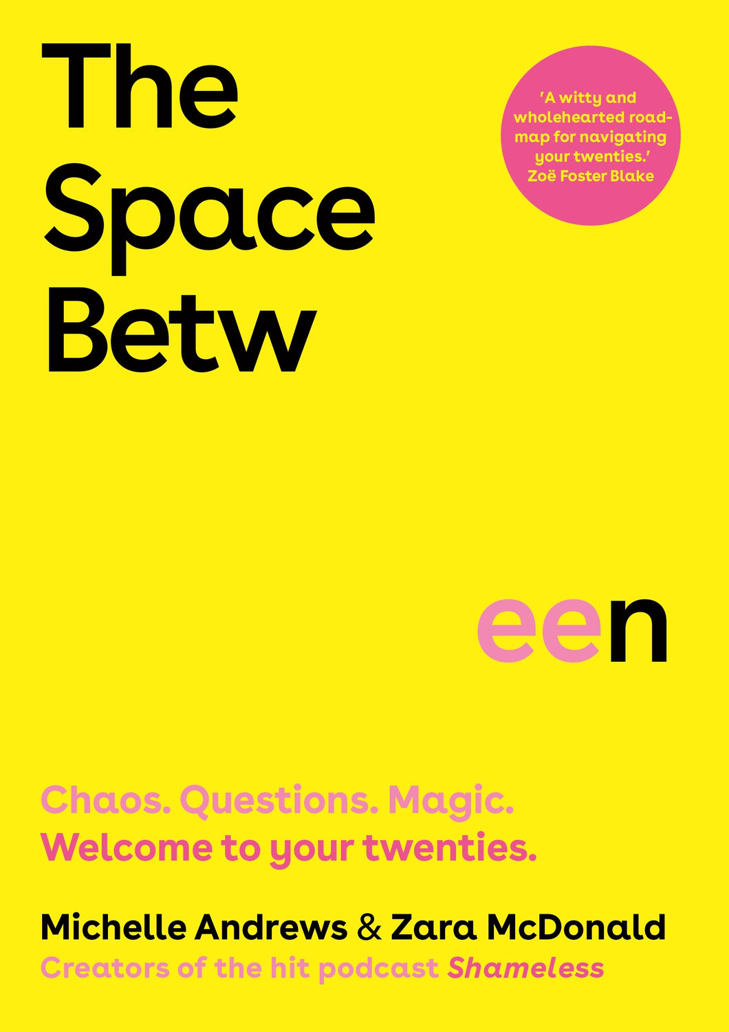 The Space Between by Zara McDonald