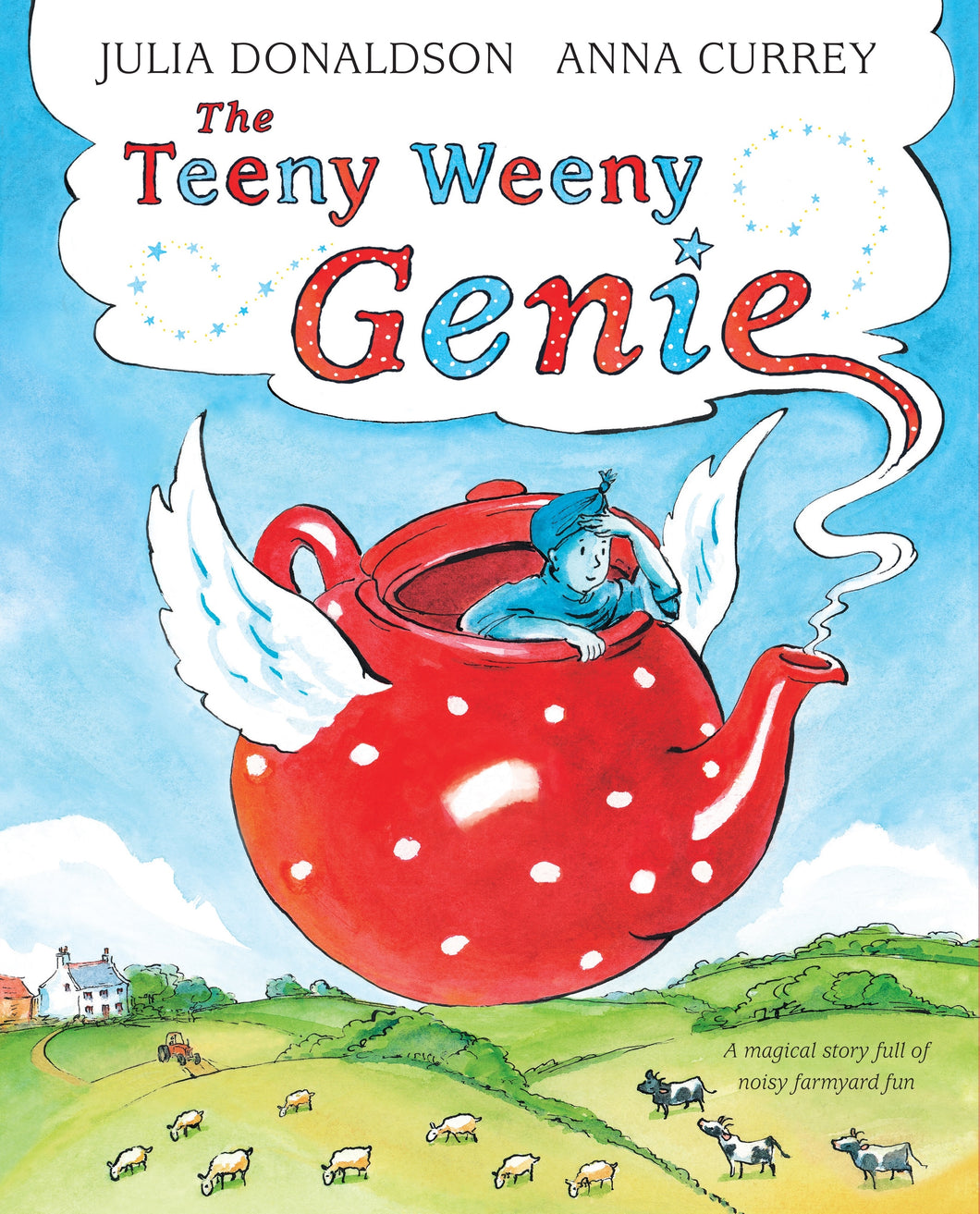 The Teeny Weeny Genie by Julia Donaldson and Anna Currey