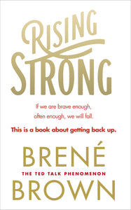 Rising Strong by Brené Brown