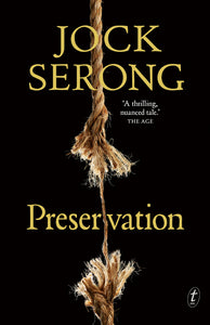 Preservation by Jock Serong